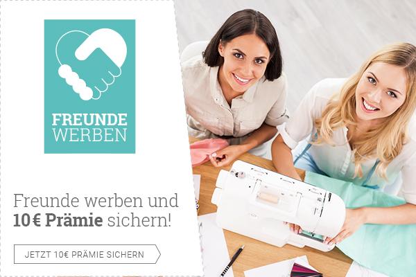 Das Freunde werben Programm von stoffe.de - jetzt 10 € Prämie sichern!!