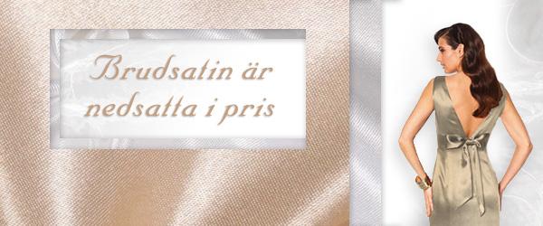 Ta genast tillfället i akt! Brudsatängen i alla färger är reducerad tyg.se!