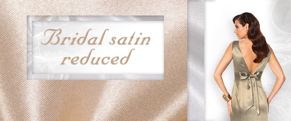 Act now! Bridal satin of all colours has been marked down at myfabrics.co.uk!