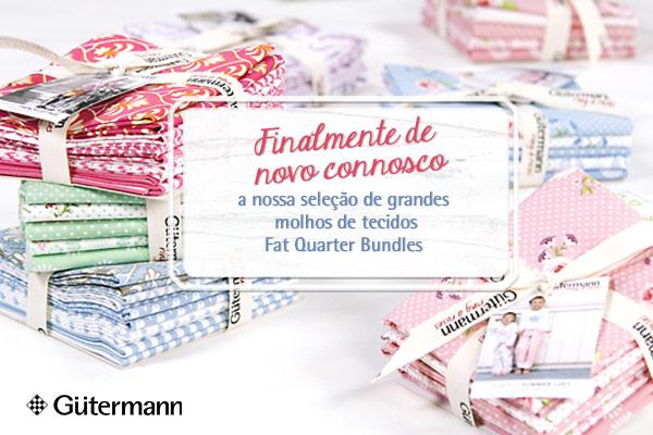 Combinam tão bem! Molhos de tecidos Fat Quarter Bundles da marca Gütermann