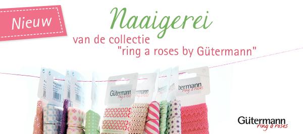 Knopen en banden die passen bij de Gütermann collectie  ring a roses