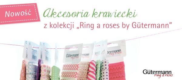 Guziki i tasiemki dopasowane do kolekcji Gütermann ring a roses