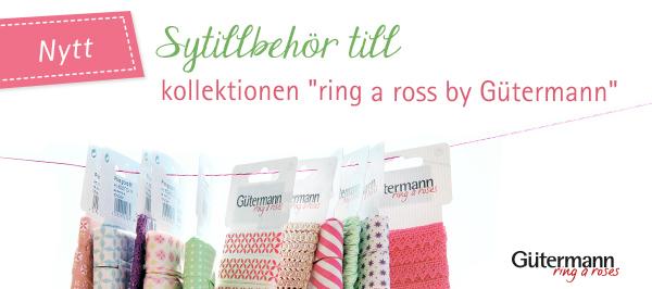 Passande knappar och band till Gütermannkollektionen ring a roses