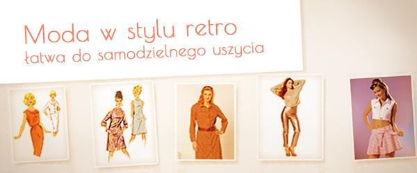 Moda z ubiegłego stulecia – daj się zainspirować!