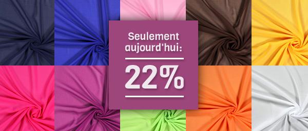 Seulement aujourd'hui: 22% Chiffon tissus.net