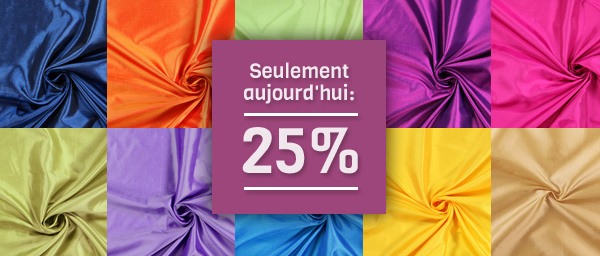 Seulement aujourd'hui: 25% Taffetas Dupion tissus.net