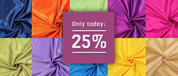 Only today: 25% off on Taffeta Plain myfabrics.co.uk