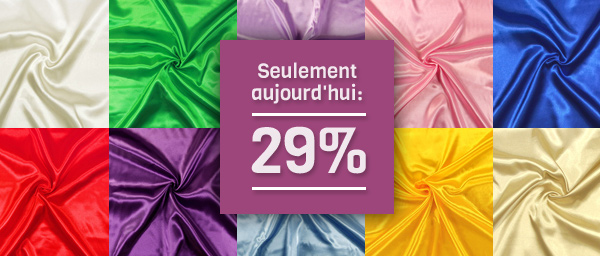 Seulement aujourd'hui: 29% Satin de marie tissus.net