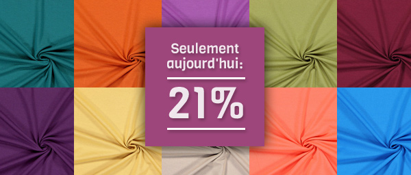 Seulement aujourd'hui: 21% Jersey viscose tissus.net