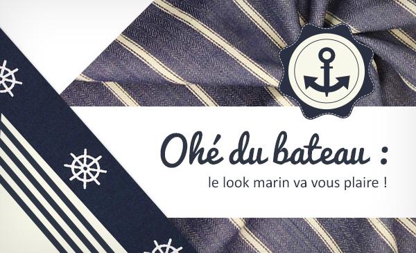 Ici, vous trouverez des tissus d'habillement dans un style marin pour vos projets de couture.