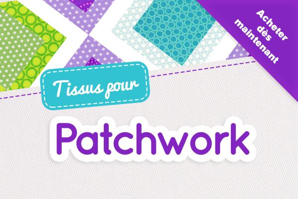 Tissus en coton pour le patchwork, tissus.net dispose de LA sélection