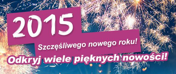 Szczęśliwego Nowego Roku 2015!