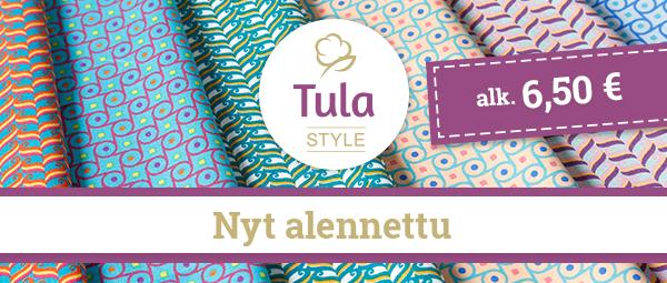 Nyt Tula Style edullisesti 6,50 euron metrihinnalla!