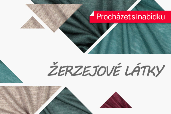 Pohodlné a příjemné nošení Vám nabízí zlevněné žerzejové látky na latka.cz