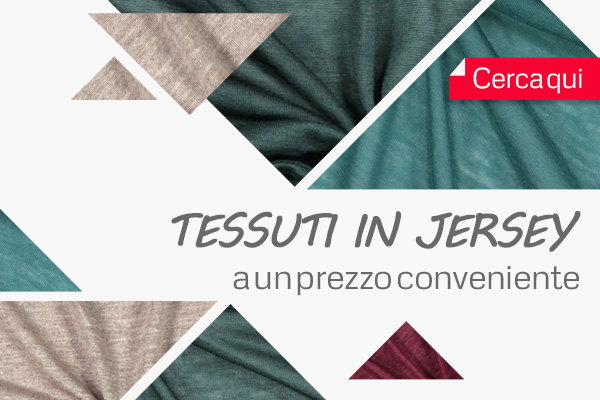 Tessuti  jersey confortevoli e comodi ad un prezzo speciale su tessuti.com