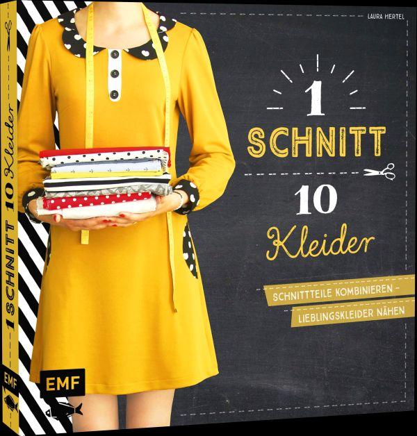 """Interview und Gewinnspiel: """"1 Schnitt – 10 Kleider"""" von Laura Hertel"""