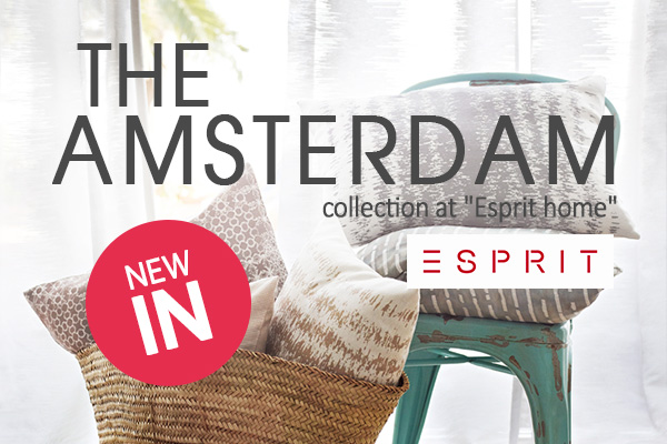Esprit for your home: The