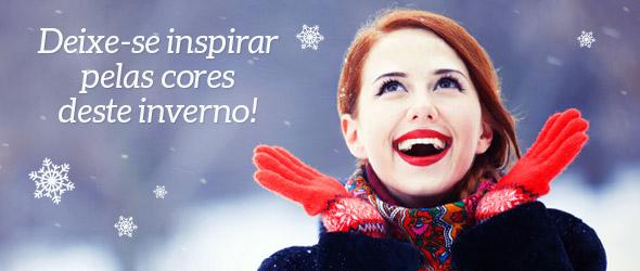 Deixe-se inspirar pelas cores deste inverno! Veja agora a coleção de inverno.