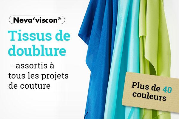 Désormais sur tissus.net : Tissus de doublure de la marque Neva'viscon