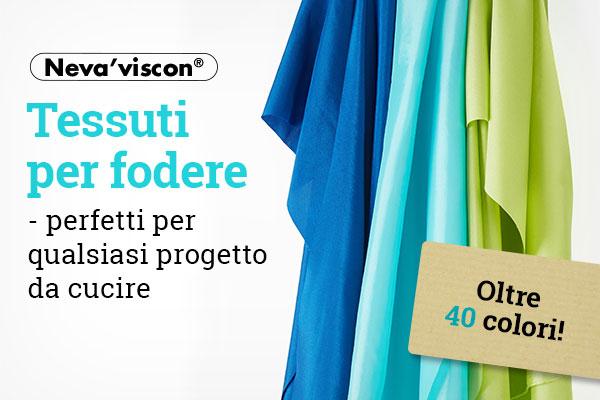 Adesso su tessuti.com: tessuti per fodere del marchio Neva'viscon