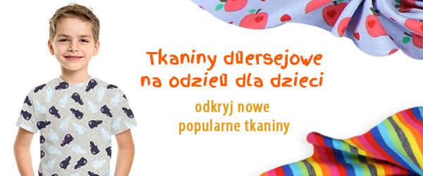 Tkaniny dżersejowe dla dzieci w tkaniny.net