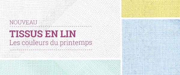 Découvrez les tissus en lin dans des coloris frais sur tissus.net !