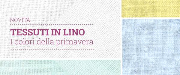 Scopri i colori freschissimi dei tessuti in lino di tessuti.com!
