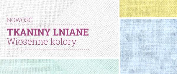 Odkryj w tkaniny.net materiały z lnu w świeżych kolorach!