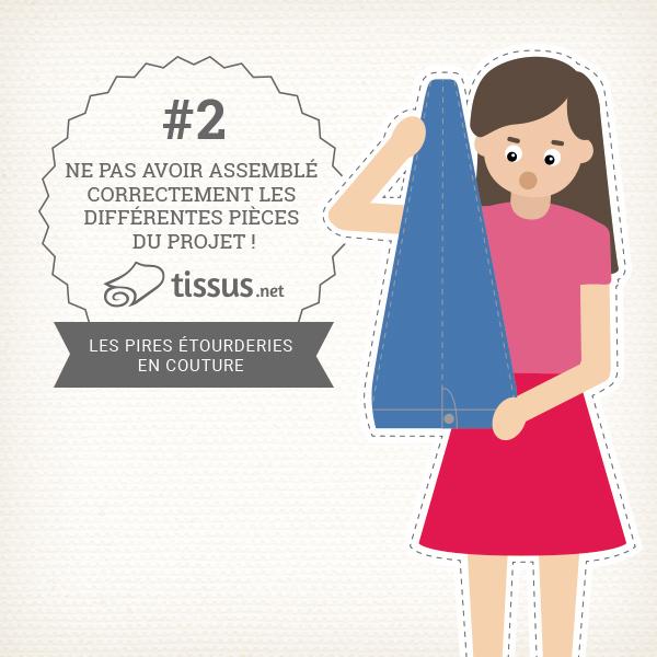 Les 10 ratages en couture : Ne pas avoir assemblé correctement les différentes pièces du projet ! – tissus.net vous donne des conseils pour les éviter