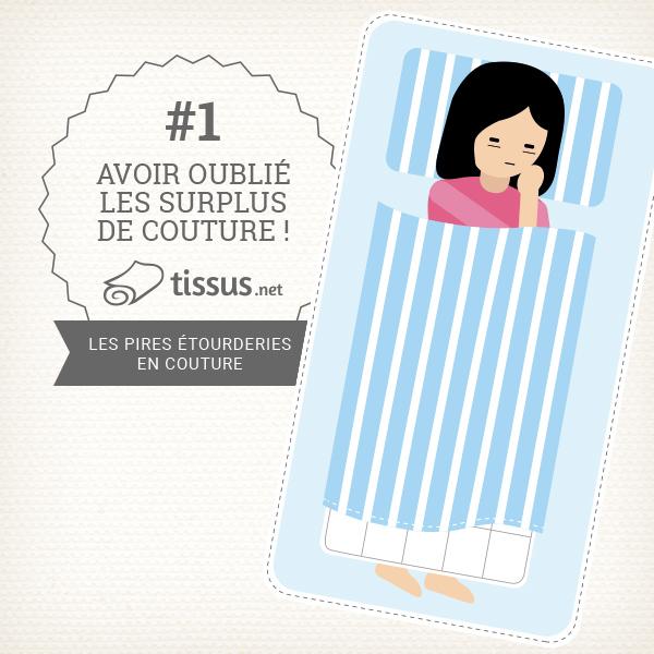 Les 10 ratages en couture : Avoir oublié les surplus de couture ! – tissus.net vous donne des conseils pour les éviter