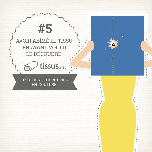 Les 10 ratages en couture : Avoir abîmé le tissu en ayant voulu le découdre ! – tissus.net vous donne des conseils pour les éviter
