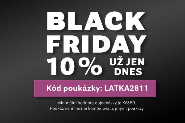 Black Friday - Už jen dnes 10 %