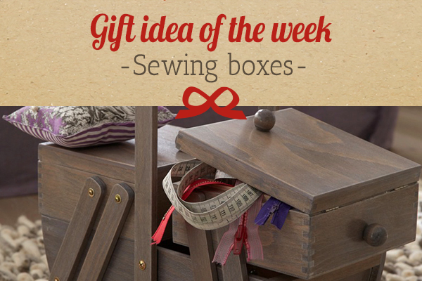 myfabrics.co.uk recommends: a sewing box as a present