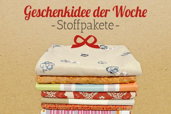 Die Empfehlung von stoffe.de: Stoffpakete als Geschenkidee