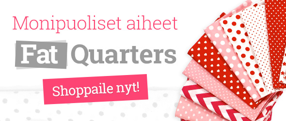 Fat Quarters ja Fat Quarter Bundles tilkkuprojekteihisi