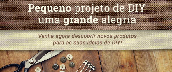 O DIY é ótimol - faça mais por si mesma com produtos da tecidos.com.pt!