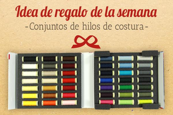 El regalo perfecto para la modista aficionada: Conjuntos de hilos de costura