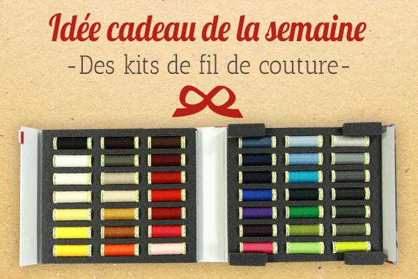 Le cadeau parfait pour les amatrices de couture : Des kits de fil de couture