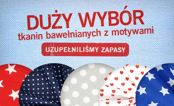 Uzupełniliśmy zapasy: tkaniny bawełniane w wielu kolorach i wzorach
