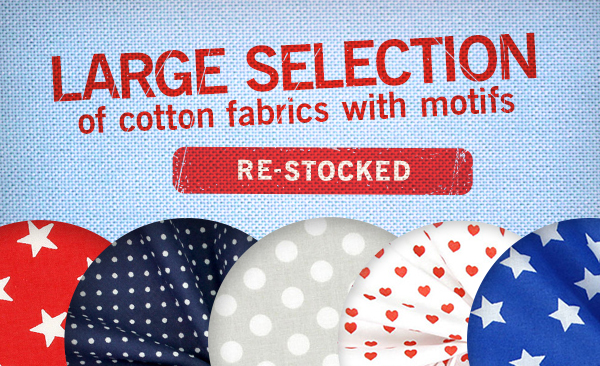 Re-stocked: Cotton fabrics in a variety of colours and motifs