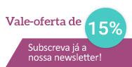 Assine a nossa newsletter e receba um vale-oferta de 5€!