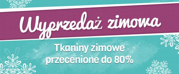 Od dziś: Wielka wyprzedaż zimowa w tkaniny.net