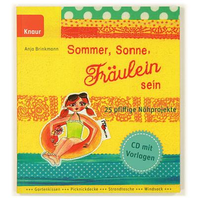 Sommer, Sonne, Fräulein sein