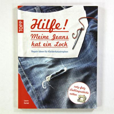 """Neues Buch: """"Hilfe! Meine Jeans hat ein Loch"""""""