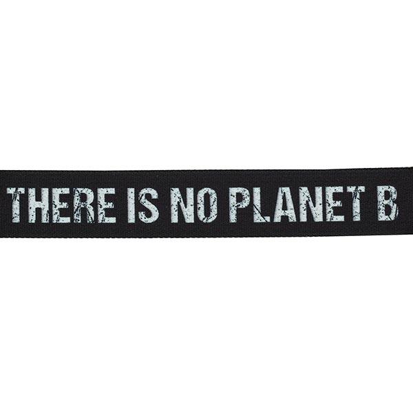 Sangle sac et ceinture There is no Planet B [ Largeur : 40 mm ] – noir/blanc