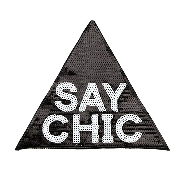 Patch Say Chic (21,3 x 25,2 cm)
