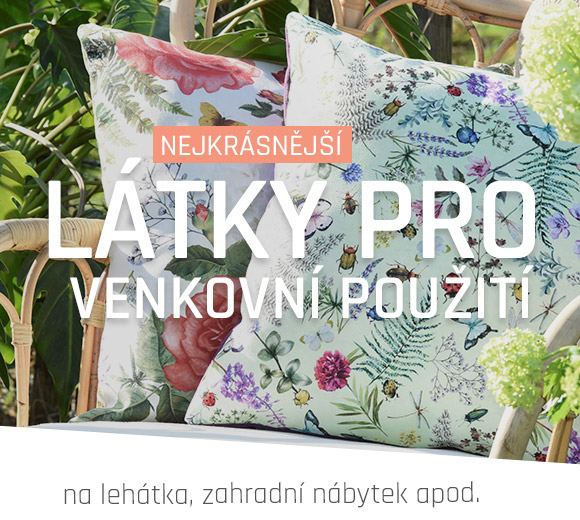9b2033558af5 Nakupujte látky pro venkovní použití – velký výběr » latka.cz